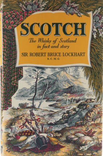 The front cover of the book 'Scotch, The Whisky of Scotland in fact and story'